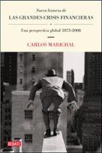 nueva historia de las grandes crisis financieras: una perspectiva global 1873-2008-carlos marichal-9788483069004