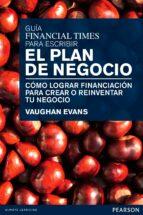guia financial times para escribir el plan de negocio vaughan evans 9788483226704