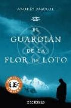 el guardian de la flor de loto (limited 2008)-andres pascual-9788483468104