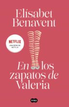 en los zapatos de valeria (saga valeria 1) (ebook)-elisabet benavent-9788483655504