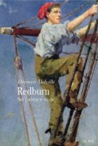 redburn: su primer viaje herman melville 9788484283904