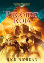 la pirámide roja (las crónicas de los kane 1) (ebook)-rick riordan-9788484419204