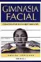 gimnasia facial: como evitar el envejecimiento 9788486193904
