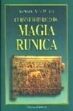curso esoterico de magia runica: mensaje de navidad 1968 1969 samael aun weor 9788488625304