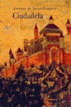 ciudadela-antoine saint-exupery-9788488730404
