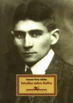 estudios sobre kafka-ernesto feria jaldon-9788489371804