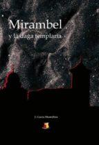 mirambel y la daga templaria (ebook)-editorial grupobuho-9788490094204