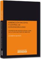 jurisdiccion nacional y control de convencionalidad-luis jimena quesada-9788490145104