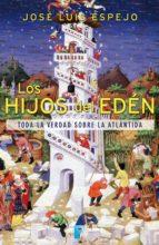 los hijos del edén (ebook)-jose luis espejo-9788490191804