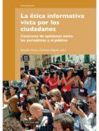 la ética informativa vista por los ciudadanos (ebook)-salvador alsius clavera-francesc salgado de dios-9788490290804