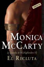 la recluta (la guardia de los hignlanders vi) monica mccarty 9788490326404