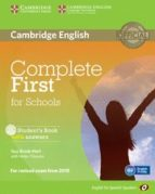 El libro de Complete first for schools for spanish speakers student s book wi th answers with cd-rom autor VV.AA. TXT!