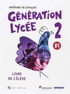 generation lycee a2/b1 2º bachillerato eleve +cd +dvd-9788490491904