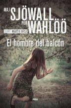 el hombre del balcon maj sjöwall per wahlöö 9788490567104