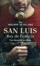 san luis rey de francia-philippe de villiers-9788490611104
