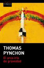 el arco iris de gravedad thomas pynchon 9788490661604
