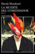 la muerte del comendador (libro 1) (ebook) haruki murakami 9788490666104