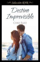 destino imprevisible (bdb) (ebook)-chris razo-9788490698204