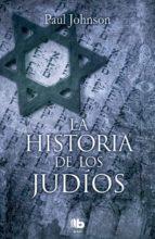 El libro de La historia de los judíos autor PAUL JOHNSON DOC!
