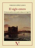 el siglo entero (ebook)-9788490745304