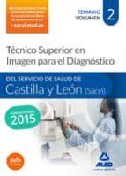 El libro de Técnico superior en imagen para el diagnóstico del servicio de salud de castilla y león (sacyl). temario volumen ii autor VV.AA. TXT!