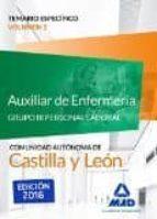 AUXILIAR DE ENFERMERÍA (GRUPO III PERSONAL LABORAL DE LA JUNTA DE CASTILLA Y LEÓN). TEMARIO ESPECÍFICO VOLUMEN 1