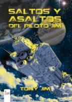 saltos y asaltos del piloto jim (ebook)-tony jim-9788490955604