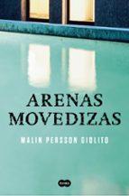 arenas movedizas malin persson giolito 9788491290704