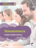 teleasistencia (ebook)-catalina abellan martinez-9788491715504