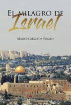 el milagro de israel (ebook)-manuel maceda pombo-9788491833604