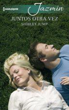 juntos otra vez (ebook)-shirley jump-9788491886204