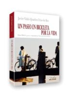 un paseo en bicicleta por la vida javier vidal quadras 9788492520404