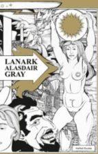 lanark: una vida en cuatro libros alasdair gray 9788492728404