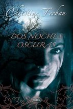 (pe) dos noches oscuras christine feehan 9788492916504