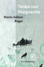 tardes con margueritte-marie-sabine roger-9788493703004