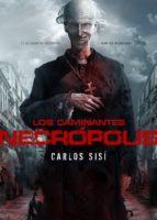los caminantes: necropolis (10ª ed)-carlos sisí-9788493814304