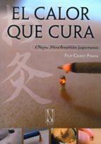 el calor que cura: okyu, moxibustion japonesa-felipe r. caudet-9788493817404