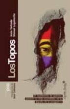 los topos-manuel leguineche-jesus torbado-9788493832704