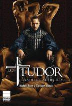 los tudor: la voluntad del rey-elizabeth massie-michael hirst-9788493859404