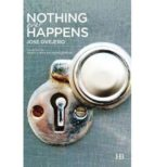 nothing ever happens jose ovejero 9788494094804