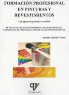 formacion profesional en pinturas y revestimientos antonio madrid vicente 9788494345104