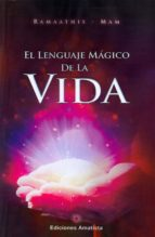 el lenguaje magico de la vida 9788494445804