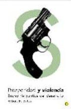 prosperidad y violencia: economia politica del desarrollo robert h. bates 9788495348104