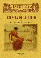 estetica o ciencia de lo bello (ed. facsimil de la ed. de vallado lid) francisco esteve botey 9788495636904