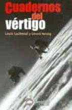 cuadernos del vertigo louis lachenal gerard herzog 9788495760104