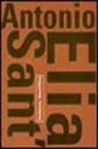 Antonio sant elia DJVU PDF 978-8496137004