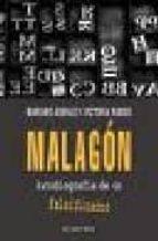 malagon: autobiografia de un falsificador (el viejo topo) mariano asenjo 9788496831704