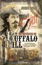 el revolver buffalo bill-jordi sole-9788496952904