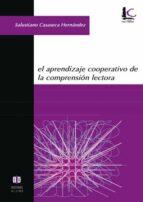 el aprendizaje cooperativo de la comprension lectora salustiano casaseca hernandez 9788497002004