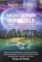 arqueología imposible francisco gonzalez 9788497008204